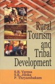 Rural Tourism and Tribal Development: Thryambakam P. Jiloka