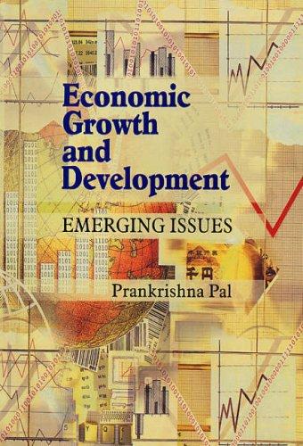 Economic Growth and Development : Emerging Issues: Prankrishna Pal