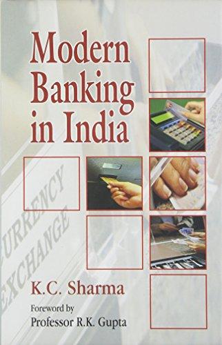 Modern Banking in India: Sharma, K.C.