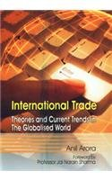 9788176299992: International Trade : Theories And Current Trends In The Globalised World