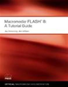 9788176357616: Macromedia Flash 8: A Tutorial Guide