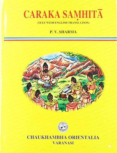 Caraka Samhita (Text With English Translation) 4: P.V. Sharma