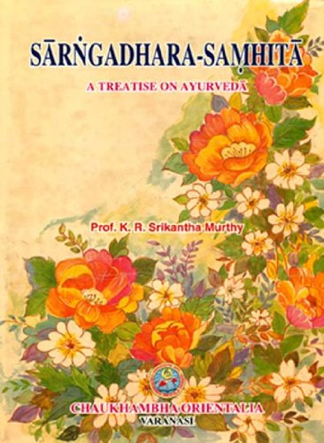 Sarngadhara-Samhita (A Treatise On Ayurveda): Prof. K. R.
