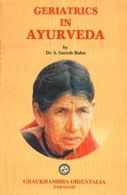 Geriatrics in Ayurveda: Madhavi M. Babu