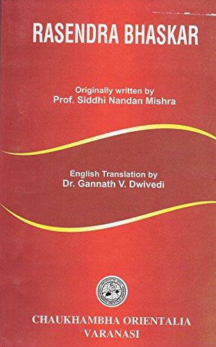 Rasendra Bhaskar: Sidhiprada Hindi Translation: Originally written by Prof. Siddhi Nandan Mishra; ...