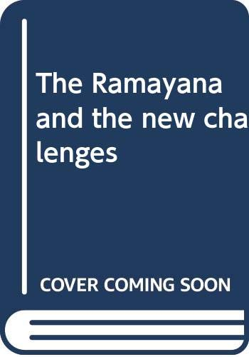 Ramayana and the New Challenges: Lallan Prasad Vyas