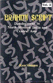 Brahmi Script: Development In North-Western India and Central Asia in 2 vols