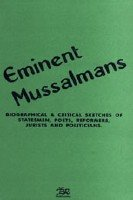 Eminent Mussalmans: Biographical and Critical Sketches of: B.R. Publisher