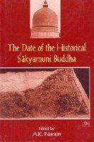 The Date of Historical Sakyamuni Buddha: A.K. Narain