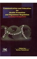 Communication and Education for Health Promotion and: Kuttan Mahadevan