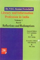 Library and Information Profession in India : Dr P S G Kumar Festschrift (Set of 2 Vols Bound in 3)...