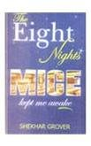 Eight Nights MICE Kept Me Awake: Shekhar Grover