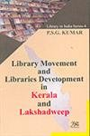 Library Movement and Libraries Development in Kerala: Kumar P.S.G.
