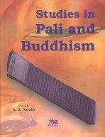 Studies in Pali and Buddhism: A Memorial Volume in Honor of Bhikkhu Jagdish Kashyap: A.K. Narain (...