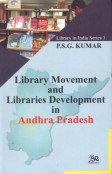 Library Movement and Libraries Development in Andhra: Kumar P.S.G.