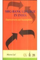SHG-Bank Linkage In India: Empowerment and Sustainability