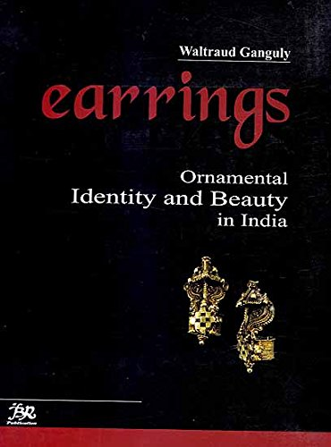 9788176465878: Earrings: Ornamental Identity and Beauty In India