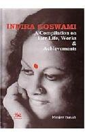 Indira Goswami: A Compilation on Her Life: Manjeet Baruah