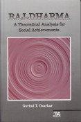 Raj-Dharma: A Theoretical Analysis for Social Achivements: Govind T. Ozarkar