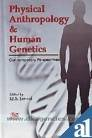 Physical Anthropology and Human Genetics: Contemporary Perspectives: I.J.S. Jaswal