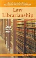 Law Librarianship :MLISc Elective Paper: P.S.G Kumar