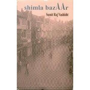 Shimla Bazaar: Sumit Raj Vashisht