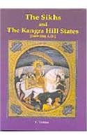 The Sikhs and the Kangra Hill States 1469-1846 A.D
