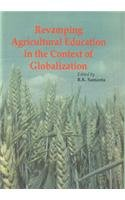 Revamping Agricultural Education in the Context of: R.K. Samanta