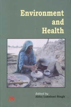 Environment and Health: Abha Lakshmi Singh