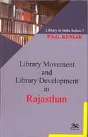 Library Movement and Library Development in Rajasthan: P.S.G Kumar