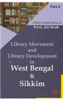Library Movement and Library Development in West Bengal and Sikkim : Part. I and II: P. S. G. Kumar