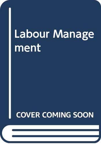 Labour Management: B. Narayan