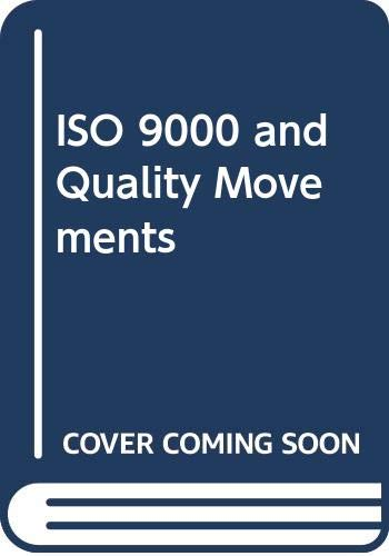 ISO 9000 and Quality Movements: B. Narayan