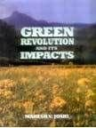 Green Revolution and Its Impacts: Mahesh V. Joshi