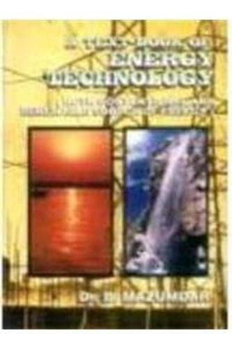 9788176481014: A Textbook of Energy Technology