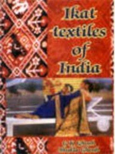 Ikat Textiles of India: Ghosh Shukla Ghosh