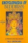 Encyclopaedia of Buddhism: Main Currents in Buddhism Volume XI: A World Faith (v. 11): Chitkara, M....