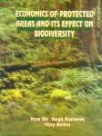 Economics of Protected Areas and Its Effect on Biodiversity: Ram Bir Singh Kushwah,Vijay Kumar