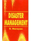 Disaster Management: B. Narayan