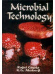 Microbial Technology: Rajni Gupta K.G.