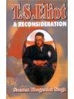 9788176482387: T.S. Elliot: A Reconsideration