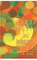 Human Rights and Indigenous Peoples: J.K. Das