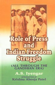9788176482561: Role of Press and Indian Freedom Struggle: All Through the Gandhian Era