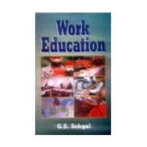 Work Education: G.S. Sehgal