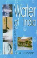 Water of India: Quality and Quantity: G.K. Ghosh