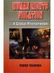 9788176483681: Human Rights Violation: A Global Phenomenon