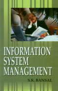 Information System Management: S.K. Bansal