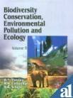 Biodiversity Conservation, Environmental Pollution and Ecology, 2: B.K. Singh,B.N. Pandey,R.K.