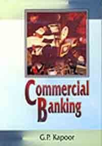 Commercial Banking, 2004, pp.?300 (Crown Size): G.P. Kapoor