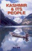 Kashmir and Its People: Maharaj Krishen Kaw